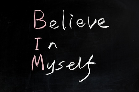 encourage: Chalk drawing - Believe in myself
