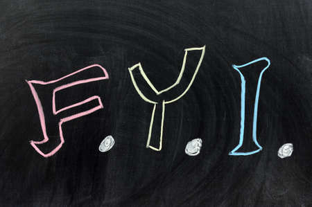 abbreviated: Chalk drawing - FYI,  For Your Information Stock Photo