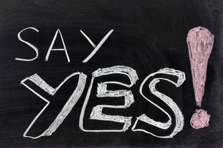 Conceptional chalk drawing - Say yes! photo