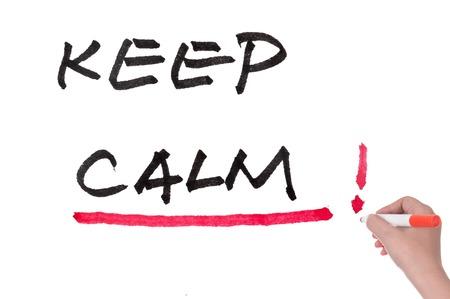 take it easy: Keep calm words written on white board