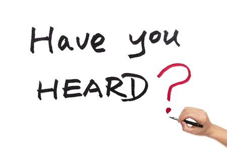 heard: Have you heard words written on white board