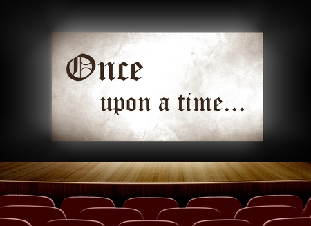 once: Cinema screen with once upon a time