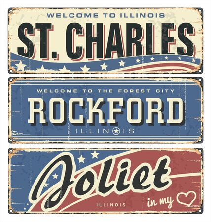 Vintage tin sign collection, with US cities. St. Charles. Rockford. Joliet. Illinois. Retro souvenirs or old postcard templates on rust background. Road sign.