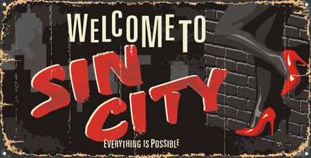 Vintage tin city sign. Sin city mark. Welcome to. Retro souvenirs, postcard templates on rust background.