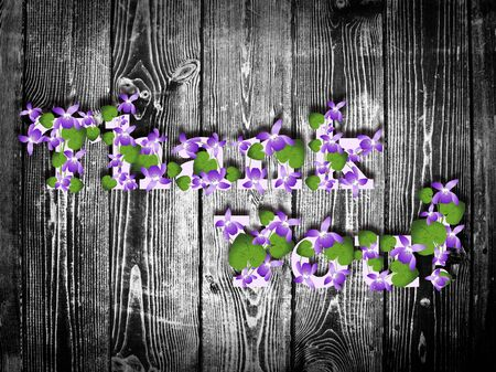 Abstract Natural Wooden Background With Thank you! Violet Flowers  photo