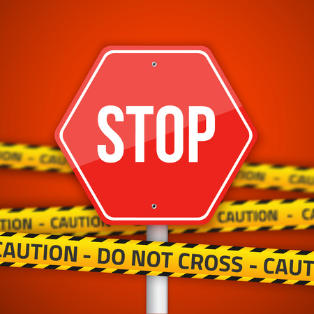 warning attention sign: Stop Road Sign with Yellow Caution Do Not Cross Police Lines