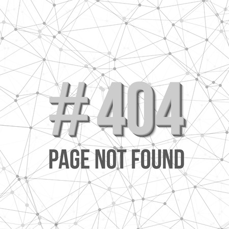 not found: Illustration of Error 404 Futuristic Wireframe Background. Page Not Found Polygonal Network Background Template Illustration