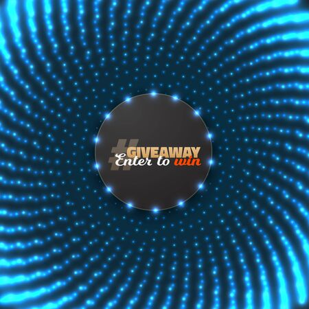 giveaway: Illustration of Button Giveaway Competition Template. Realistic Button with Glow Light Enter to Win Prize Concept