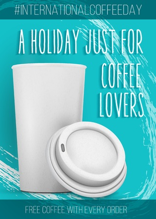 go to store: Illustration of International Coffee Day Banner Template. Open Coffee Cup Mockup with a Holiday Just For Coffee Lovers Text