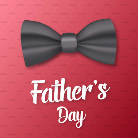 family holiday: Illustration of Fathers Day Greeting Card. Realistic Bow Tie with Father Day Lettering