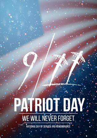 Illustration of Patriot Day Poster. September 11th Tragedy Poster on American Flag background