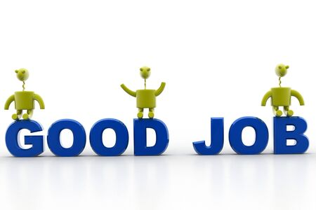 acknowledgement: digital illustration of good job in isolated background  Stock Photo