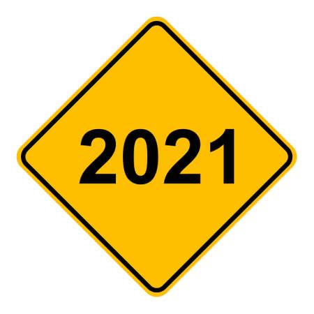 Year 2021 and road sign Vektorgrafik