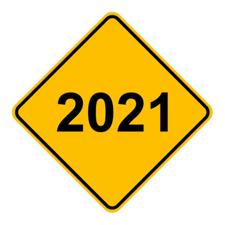Year 2021 and road sign Vetores
