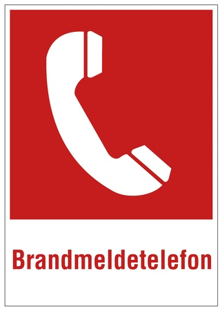 manually: Fire safety sign Phone warning sign