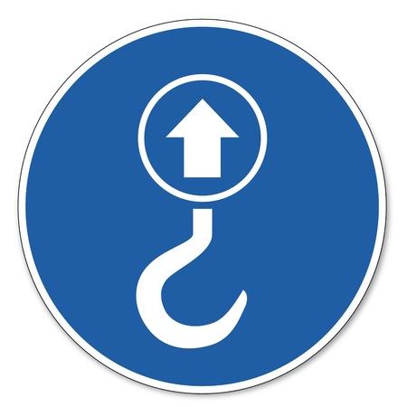 prevencion de accidentes: Al mando de seguridad signo se�al pictograma seguridad en el trabajo signo de elevaci�n punto de gancho
