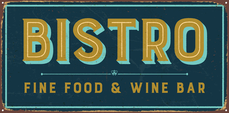 Vintage metal sign - Bistro Fine Food & Wine Bar - Vector EPS10. Grunge and rusty effects can be easily removed for a cleaner look.