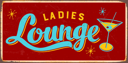Vintage Metal Sign - Ladies Lounge - Vector EPS10. Grunge effects can be easily removed for a cleaner look. Illustration