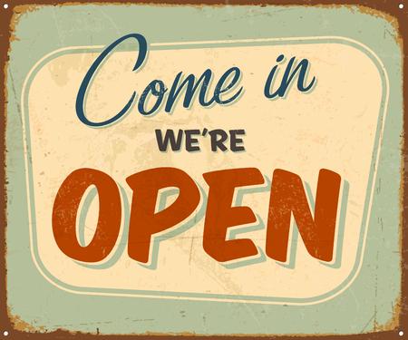 Vintage metalowy znak - Come In We're Open - Vector EPS10. Efekty Grunge można usunąć.