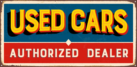 Vintage metal sign - Used Cars Authorized Dealer - Vector EPS10. Grunge and rusty effects can be easily removed for a cleaner look. Ilustrace