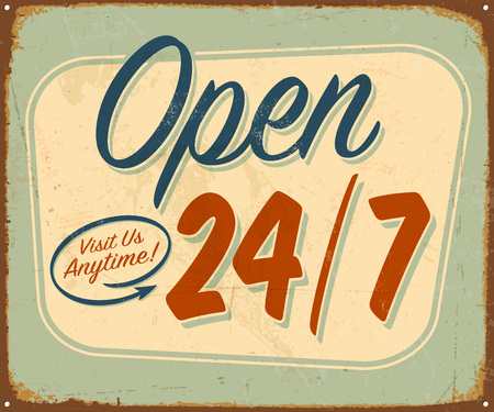 Vintage metal sign - Open 24/7 - Vector  Grunge effects can be removed.