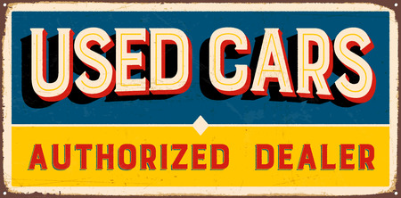 Vintage metal sign - Used Cars Authorized Dealer - Vector  Grunge and rusty effects can be easily removed for a cleaner look.