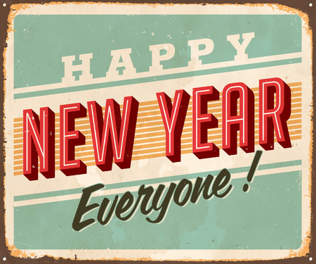 Vintage Metal Sign - Happy New Year Everyone! - Vector  Grunge effects can be easily removed for a brand new, clean design. Çizim