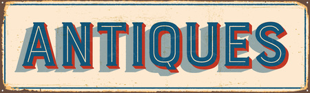 Vintage metal sign - Antiques - Vector EPS10. Vector EPS10. Grunge effects can be Easily removed. Imagens - 74217658