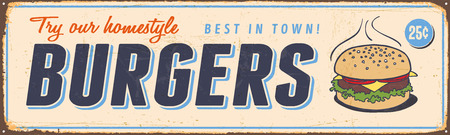 Vintage metal sign - Try Our Homestyle Burgers. Vector EPS10. Vector EPS10. Grunge effects can be Easily removed.