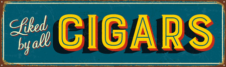 Vintage metal sign - Liked By All Cigars - Vector EPS10. Vector EPS10. Grunge effects can be Easily removed. Çizim