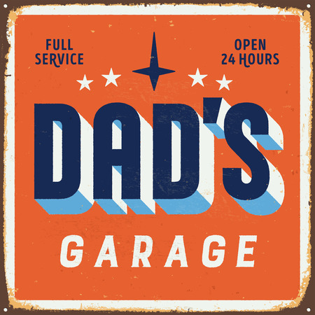 Vintage metal sign - Dad's Garage - Vector EPS10. Vector EPS10. Grunge effects can be Easily removed.