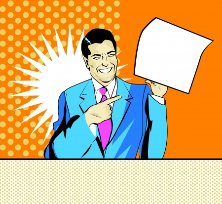 fellows: happy advertising man with sheet of paper in a hand in pop art comic style Illustration
