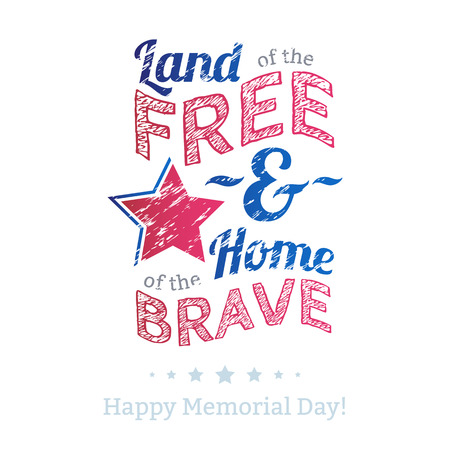 USA national celebrations badge with message. Memorial Day patriotic text - Land of the free, home of the brave.