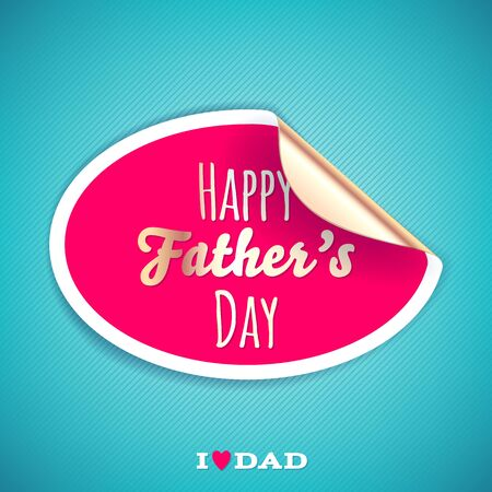 fathers day background: Happy fathers day background with round sticker. Vector illustration.