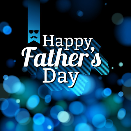 Happy fathers day background card with glow bokeh. Blurry design.