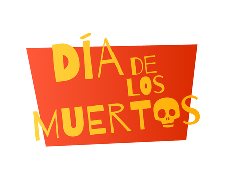 dead: Dia de muertos Day of the dead lettering background. Simple colorful style.