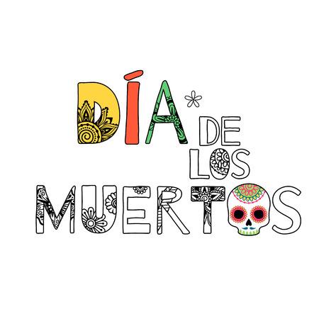 muertos: Dia de muertos Day of the dead lettering background. Floral style.