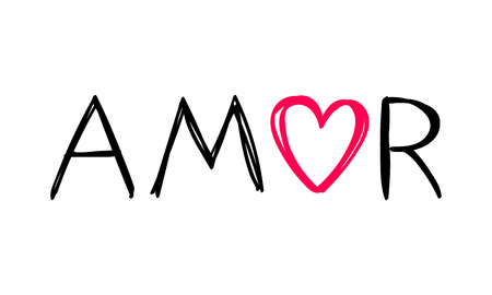 Amor - love in spanish - message for valentine's day designs - t-shirt, greeting card, invitation. Sketch style.