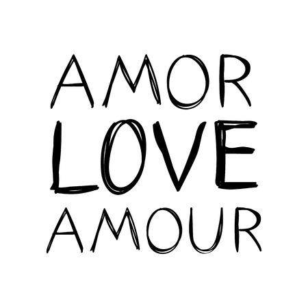 Amor, love, amoure - words in spanish and french - message for valentines day designs - t-shirt, greeting card, invitation. Sketch style. Ilustração