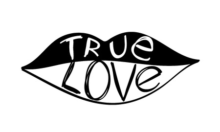 True love message in lips outline for valentines day designs - t-shirt, greeting card, invitation. Sketch style.