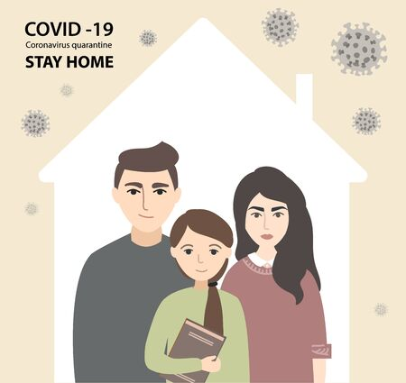 Coronavirus COVID-19 Conceptual, Quarantine, Stay Home Poster. Family standing in house with viruses around. Pneumonia disease. vector stock illustration about the epidemic.