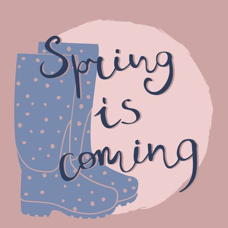 rubber boots: Rubber boots silhouette with polka dots with sketched Spring is coming lettering. illustration in pink and blue colours