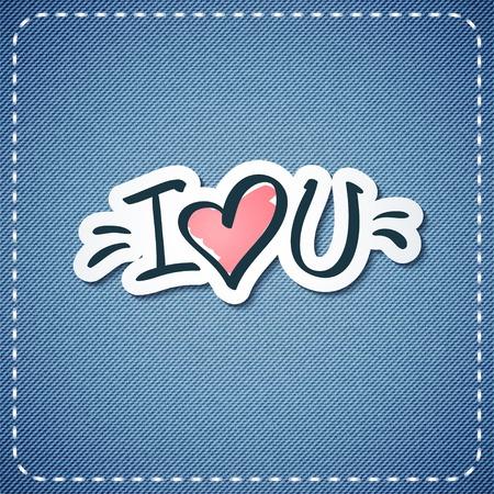 i love u: I love you, vector text on denim texture Illustration
