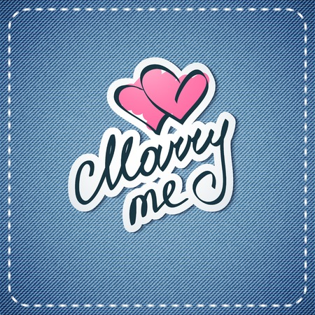 marry me: love you, vector text on denim texture