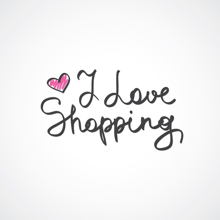 i love shopping, vector handwritten text on white background Vector