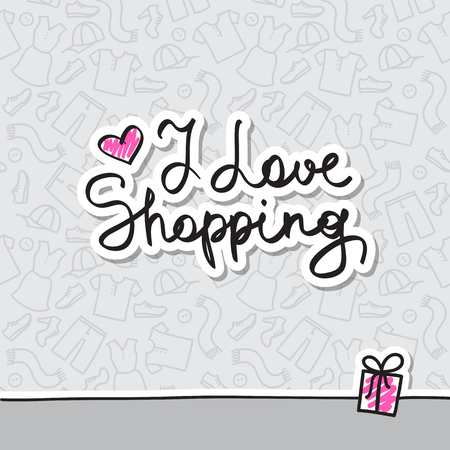 i love shopping, vector handwritten text on pattern of clothes elements Vector