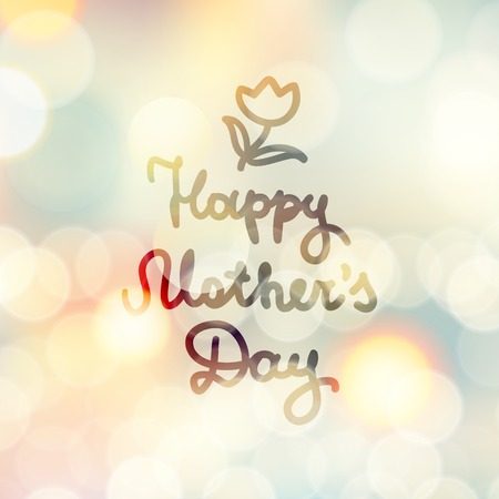mother's: happy mothers day, vector handwritten text, hand drawn flower on abstract background with lights