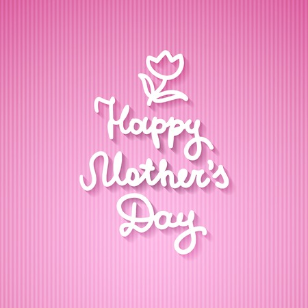 pink stripes: happy mothers day, vector handwritten text on striped background Illustration