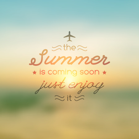 advertising agency: summer is coming soon, vector text on blurred background of sunrise and sea, for touristic agency or hotel advertising