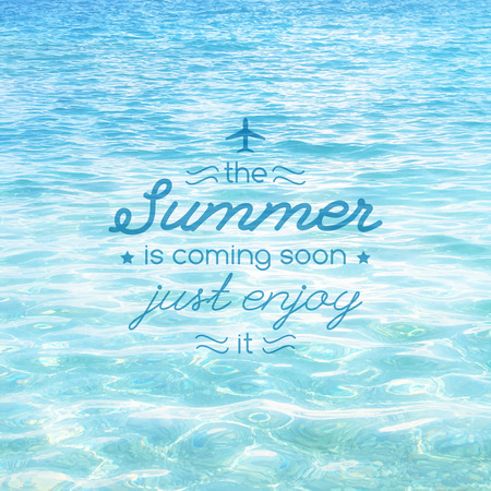 coming: summer is coming soon, vector illustration with text and realistic sea water texture